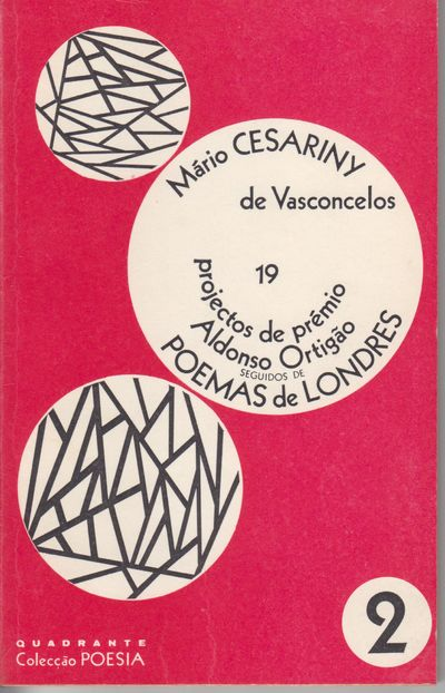 Lisbon: Quadrante--Coleccao Poesia. First Edition; First Printing. Softcover. Wraps, near fine, this...