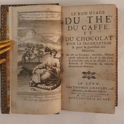 Le Bon usage du thé, du Caffé et du...