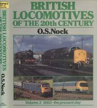 British Locomotives Of The 20th Century.  [ Vol:3 1960 - the present day ].