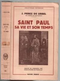 Saint-paul: sa vie, son temps