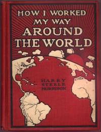 How I Worked My Way Around the World