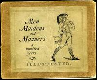 MEN, MAIDENS AND MANNERS a Hundred Years Ago.