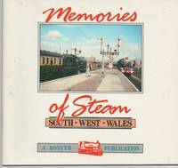 Memories of Steam South West Wales