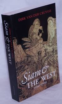 image of Siam and the West, 1500-1700