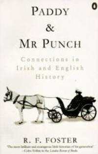 Paddy and Mr. Punch: Connections in Irish and English History (Penguin history)