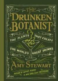 image of The Drunken Botanist: The Plants that Create the World's Great Drinks