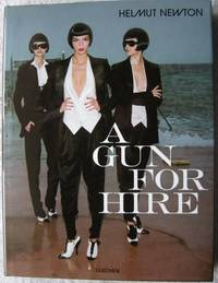 Gun for Hire [Jun 01, 2005] June Newton and Helmut Newton