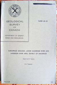 Subsurface Geology, Lower Mackenzie River and Anderson River Area, District of Mackenzie. (Report and 11 figures).