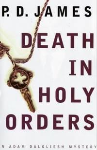 Death in Holy Orders (Adam Dalgliesh Mystery Series #11)