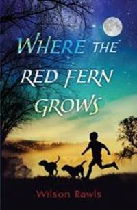 image of Where the Red Fern Grows