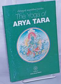 The Yoga of Arya Tara. Tibetan text translated by Adriano Clemente; Transcription of the teaching edited by Jean Mackintosh