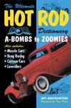 image of The Ultimate Hot Rod Dictionary: A-Bombs to Zoomies