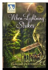 WHEN LIGHTNING STRIKES: Mysteries of Silver Peak.