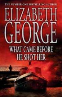 image of What Came Before He Shot Her (Inspector Lynley Mysteries 14)