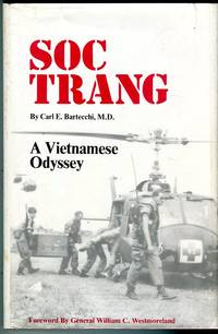 Soc Trang: A Vietnam Odyssey by  William C. (foreword)  Carl E. INSCRIBED)/Westmoreland - Signed First Edition - 1980 - from Barbarossa Books Ltd. (SKU: 68291)