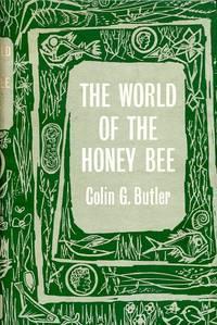 image of The World of the Honeybee (New Naturalist 29)