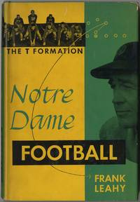Notre Dame Football: The T Formation