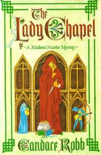 THE LADY CHAPEL by Robb Candace - 1994