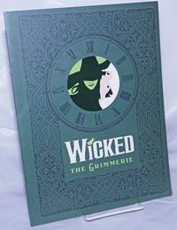 image of Wicked: the Grimmerie [publicity booklet for forthcoming book]