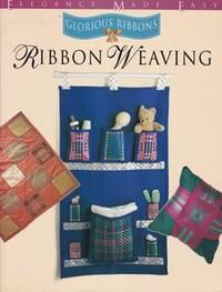 GLORIOUS RIBBONS RIBBON WEAVING