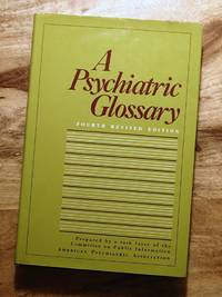 A PSYCHIATRIC GLOSSARY : 4th Revised Edition