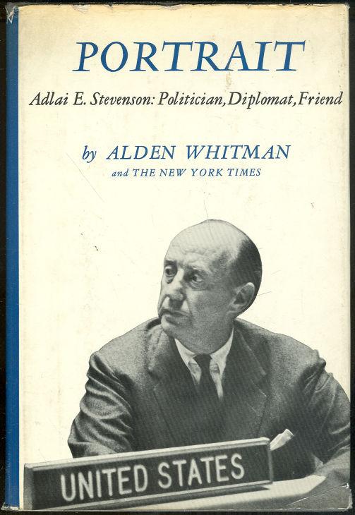 Image for PORTRAIT Adlai E. Stevenson: Politician, Diplomat, Friend