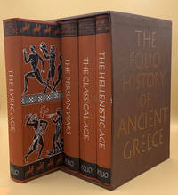 The Folio History Of Ancient Greece: The Classical Age; The Lyric Age; The Persian Wars; The Hellenistic Age (4 Volume)