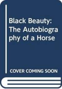 image of Black Beauty: The Autobiography of a Horse