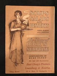 image of Dick's Surprise ; The Story of a Delightful Dinner Served the Unexpected Guest ; Complete Recipes of Soups, Salads, and Desserts Made by Burt Olney's Products