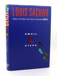 SMALL STEPS by Louis Sachar - First Edition; First Printing - 2006 - from Rare Book Cellar and Biblio.com