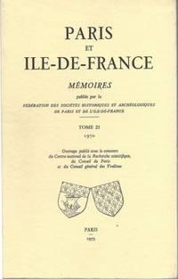 Paris et Ile-de-France, mémoires publiés par la Fédération des...