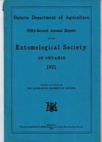image of FIFTY-SECOND ANNUAL REPORT OF THE ENTOMOLOGICAL SOCIETY OF ONTARIO 1921. Ontario Department of Agriculture.