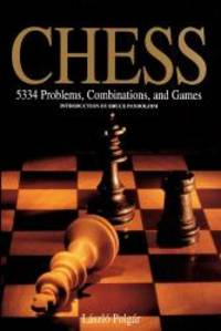 Chess: 5334 Problems, Combinations, and Games by László Polgár - Hardcover - 1995-03-09 - from Books Express (SKU: 1884822312n)