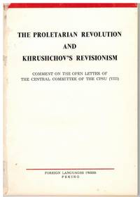 The proletarian revolution and Khrushchov's revisionism