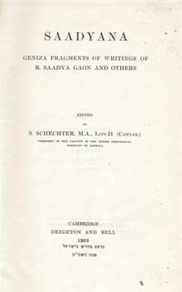 SAADYANA: GENIZA FRAGMENTS OF WRITINGS OF R. SAADYA GAON AND OTHERS