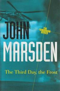 The Tomorrow Series: 3. The Third Day, The Frost