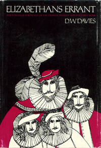 Elizabethans Errant: The Strange Fortunes of Sir Thomas Sherley and His Three Sons.
