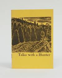 Talks With A Hunter