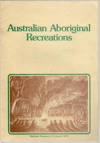 Australian Aboriginal Recreations.