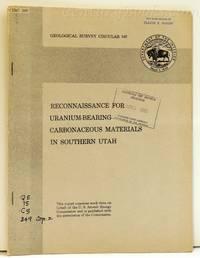 Reconnaissance for Uranium-Bearing Carbonaceous Materials in Southern Utah