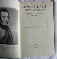 Thomas Davis: Essays and Poems with a Centenary Memoir 1845-1945