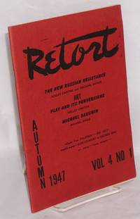 Retort, an anarchist quarterly of social philosophy and the arts.  Vol. 4, no. 1, Autumn, 1947