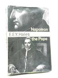 Napoleon and The Pope: The Story of Napoleon and Pius VII
