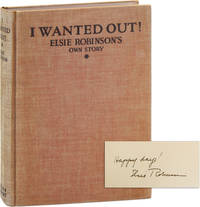 I Wanted Out! [Inscribed and Signed]
