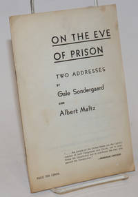 On the eve of prison; two addresses