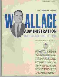 The Promise of Alabama  Wallace Administration, What It Has Done - Where  It is Going