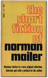 image of The Short Fiction of Norman Mailer.