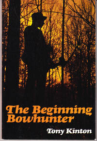The Beginning Bowhunter