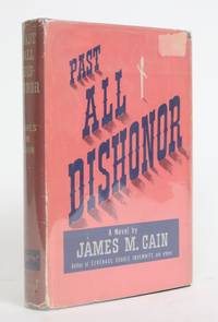 Past All Dishonor by  James M Cain - 1946 - from Minotavros Books (SKU: 004461)