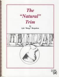 "The ""Natural"" Trim."